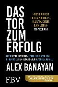 Cover-Bild zu Das Tor zum Erfolg (eBook) von Banayan, Alex