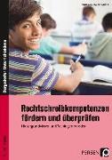 Cover-Bild zu Rechtschreibkompetenzen fördern und überprüfen von Krumwiede-Steiner, Franziska