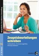 Cover-Bild zu Zeugnisbeurteilungen schreiben - Sekundarstufe von Krumwiede-Steiner, Franziska
