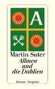 Cover-Bild zu Allmen und die Dahlien von Suter, Martin
