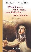 Cover-Bild zu Wenn Fasten, dann Fasten, wenn Rebhuhn, dann Rebhuhn (eBook) von Teresa von Ávila