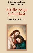 Cover-Bild zu An die ewige Schönheit - Sämtliche Gedichte (eBook) von von Avila, Teresa
