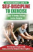 Cover-Bild zu Self-Discipline to Exercise von Masterson, Freddie