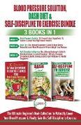 Cover-Bild zu Blood Pressure Solution, Dash Diet & Self-Discipline To Exercise - 3 Books in 1 Bundle von Jiannes, Louise