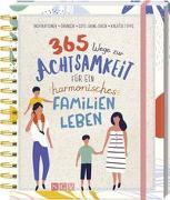 Cover-Bild zu 365 Wege zur Achtsamkeit für ein harmonisches Familienleben