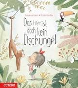 Cover-Bild zu Isern, Susanna: Das hier ist doch kein Dschungel
