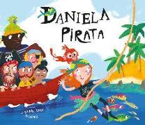 Cover-Bild zu Isern, Susanna: Daniela Pirata = Daniela the Pirate