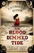 Cover-Bild zu Quinn, Anthony J.: The Blood Dimmed Tide (eBook)