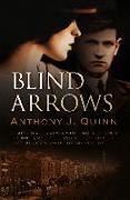 Cover-Bild zu Quinn, Anthony J.: Blind Arrows (eBook)