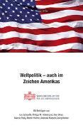 Cover-Bild zu Schoettli, Urs (Beitr.): Weltpolitik - auch im Zeichen Amerikas