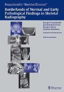 Cover-Bild zu Köhler: Borderlands of Normal and Early Pathologic Findings in Skeletal Radiograph