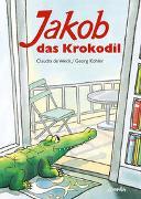 Cover-Bild zu Kohler, Georg: Jakob, das Krokodil