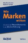 Cover-Bild zu Bruhn, Manfred (Hrsg.): Wie Marken wirken (eBook)