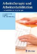 Cover-Bild zu Köhler, Kirsten (Hrsg.): Arbeitstherapie und Arbeitsrehabilitation (eBook)