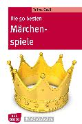 Cover-Bild zu Die 50 besten Märchenspiele - eBook (eBook) von Osuji, Wilma