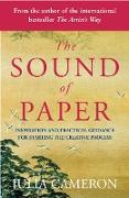 Cover-Bild zu Cameron, Julia: The Sound of Paper (eBook)
