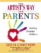 Cover-Bild zu Cameron, Julia: The Artist's Way for Parents (eBook)