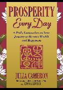 Cover-Bild zu Cameron, Julia: Prosperity Every Day (eBook)