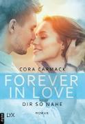 Cover-Bild zu eBook Forever in Love - Dir so nahe