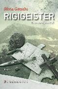 Cover-Bild zu Götschi, Silvia: Rigigeister (eBook)
