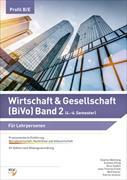 Cover-Bild zu Wirtschaft & Gesellschaft (BiVo) Praxisorientierte Einführung von Frank, Jean-Thomas