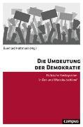 Cover-Bild zu Holtmann, Everhard (Hrsg.): Die Umdeutung der Demokratie