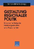 Cover-Bild zu Benz, Arthur (Hrsg.): Gestaltung regionaler Politik