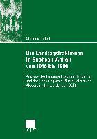 Cover-Bild zu Trittel, Christina: Die Landtagsfraktionen in Sachsen-Anhalt von 1946 bis 1950