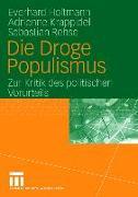 Cover-Bild zu Holtmann, Everhard: Die Droge Populismus