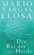 Cover-Bild zu Vargas Llosa, Mario: Der Ruf der Horde