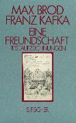 Cover-Bild zu Brod, Max: Eine Freundschaft Reiseaufzeichnungen