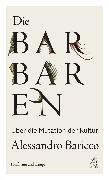 Cover-Bild zu Baricco, Alessandro: Die Barbaren (eBook)