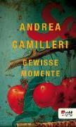 Cover-Bild zu Camilleri, Andrea: Gewisse Momente (eBook)