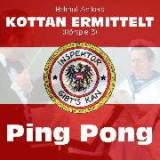 Cover-Bild zu Zenker, Helmut: Kottan ermittelt, Folge 3: Ping Pong (Audio Download)