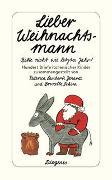 Cover-Bild zu Birk, Linde (Übers.): Lieber Weihnachtsmann... bitte nicht wie letztes Jahr!