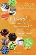 Cover-Bild zu Gesund mit Rotwein, Lachs, Schokolade & Co
