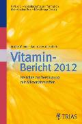 Cover-Bild zu In aller Munde - kontrovers diskutiert, Vitamin-Bericht 2012 (eBook) von e.V., GIVE (Hrsg.)