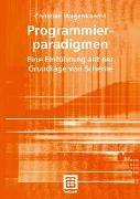 Cover-Bild zu Wagenknecht, Christian: Programmierparadigmen (eBook)