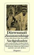 Cover-Bild zu Dürrenmatt, Friedrich: Zusammenhänge / Nachgedanken