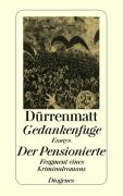 Cover-Bild zu Dürrenmatt, Friedrich: Gedankenfuge / Der Pensionierte