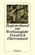 Cover-Bild zu Dürrenmatt, Friedrich: Registerband zur Werkausgabe. Sonderband