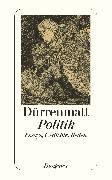 Cover-Bild zu Dürrenmatt, Friedrich: Politik