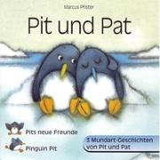Cover-Bild zu Pfister, Marcus: Pits neue Freunde /Pit und Pat /Pinguin Pit