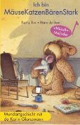 Cover-Bild zu Bos, Burny: Ich bin MäuseKatzenBärenStark