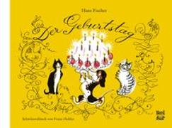 Cover-Bild zu Fischer, Hans: Der Geburtstag Schweizerdeutsch