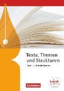 Cover-Bild zu Brenner, Gerd: Texte, Themen und Strukturen, Deutschbuch für die Oberstufe, Allgemeine Ausgabe - 3-jährige Oberstufe, Schülerbuch