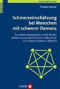 Cover-Bild zu Fischer, Thomas: Multimorbidität im Alter / Schmerzeinschätzung bei Menschen mit schwerer Demenz