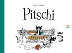 Cover-Bild zu Fischer, Hans: Pitschi Geschenkbuchausgabe