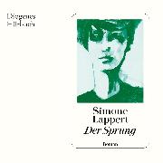 Cover-Bild zu Lappert, Simone: Der Sprung (Audio Download)