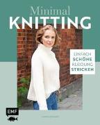 Cover-Bild zu Schauer, Carina: Minimal Knitting - Einfach schöne Kleidung stricken